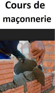 Cours pratiques en maçonnerie On appelle maçonnerie un ouvrage composée de matériaux (blocs béton, briques, pierres, etc.) unis par un liant (mortier, ciment, plâtre, etc.), cours maçonnerie pdf, cour de c.a.p maçonnerie, cours maçonnerie maison, #batiment #construction #geniecivil #btp #bricolage #maconnerie