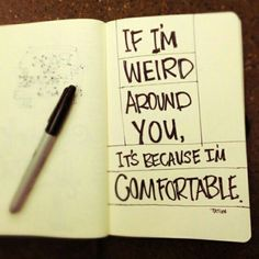 so true. my staff must think i'm crazy weird; i love 'em and think of them as family Great Quotes, Quotes To Live By, Funny Quotes, Inspirational Quotes, Weird Quotes, Karma Quotes, Humor Quotes, Awesome Quotes, People Quotes