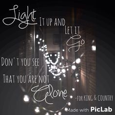 'Light it up' by for KING & COUNTRY