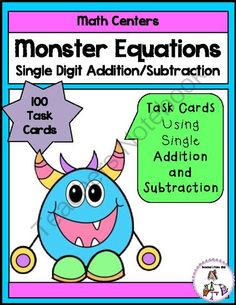 Monster Equations-Adding Subtracting Single Digit from Teachers Take Out on TeachersNotebook.com -  (20 pages)  - 5 centers to practice addition and subtraction single digits