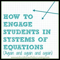 Ideas to keep systems of equations fresh by the time students get to Algebra 2 and PreCalculus Algebra 2 Activities, Math Resources, Math Lessons, Steam Activities, Math Teacher, Teaching Math, Math 8, Teaching Technology, Technology Tools