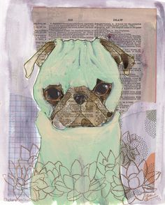 Green Lotus - Original Mixed Media Pug Painting by Claire Chambers - ChickenpantsStudio.com Your Paintings, Original Paintings, Pug Illustration, Pug Photos, Pug Art, Watercolor Paper, Pugs, Claire, Lotus