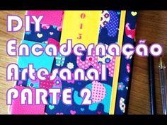 D.I.Y. Agenda - Encadernação Artesanal (PARTE 2 - Fazendo as capas)