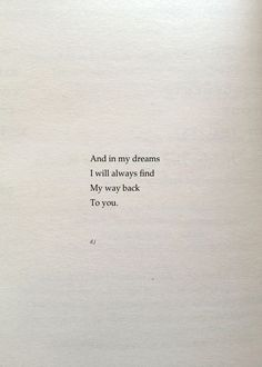poem quotes In my dreams. Poem Quotes, Words Quotes, Wise Words, Poems, Life Quotes, Sayings, Qoutes, Attitude Quotes, Family Quotes