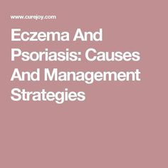 Forces Your Body to Heal Psoriasis Eczema And Psoriasis: Causes And Management Strategies REAL PEOPLE. REAL RESULTS. 160,000+ Psoriasis Free Customers #PsoriasisSelfManagement