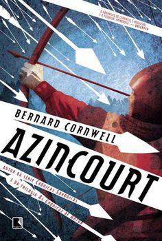 Blog do Professor Andrio: LIVRO: AZINCOURT- BERNARD CORNWELL