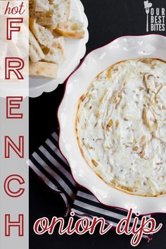 French Onion Dip {Hot & Cheesy} - Our Best Bites