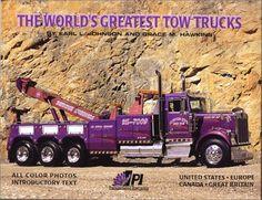 The World's Greatest Tow Trucks, www.heavydutypages.com