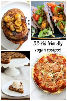 35 Kid Friendly Vegan Recipes! Everyday Easy Meals, Breakfast and Snacks to eat as a family. Hidden veggies, Cheesy things, Choose your own toppings!