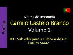 Noites de Insomnia - 08 - Subsidio para a Historia de um Futuro Santo