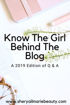 Get To Know The Girl Behind The Blog: Q & A 2019 Edition Getting To Know, Stress Free, Style Icons, Things To Think About, Posts, Lifestyle, Blog, Beauty, Fashion