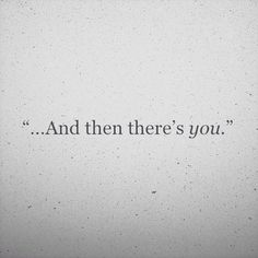 ...and then there's YOU