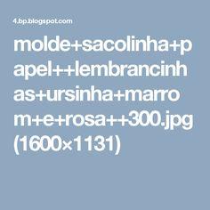 molde+sacolinha+papel++lembrancinhas+ursinha+marrom+e+rosa++300.jpg (1600×1131)