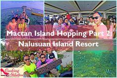 Mactan Island Hopping Part 2 Nalusuan Island Resort