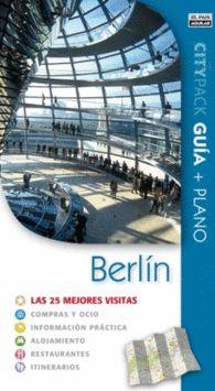 BERLIN CITYPACK las 25 mejores visitas.Guía turística. Incluye plano