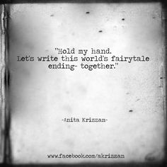 Hold my hand. Let's write this world's fairytale ending - together.
