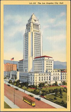 Los Angeles City Hall - Grandpa was one of the architects!