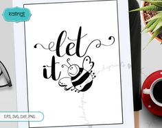 Let it bee svg, bee svg,  hand lettering, positive quotes svg, saying svg, quote svg, svg file, svg, cut files, cricut, silhouette files  l2 by KalindiPrints on Etsy
