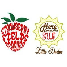 The Beatles Songs Titles - Strawberry Fields Forever and Here Comes The Sun -  Cuttable Design Cut File. Vector, Clipart, Digital Scrapbooking Download, Available in JPEG, PDF, EPS, DXF and SVG. Works with Cricut, Design Space, Sure Cuts A Lot, Make the Cut!, Inkscape, CorelDraw, Adobe Illustrator, Silhouette Cameo, Brother ScanNCut and other compatible software.