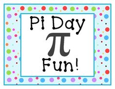 Pi Day Activities! $