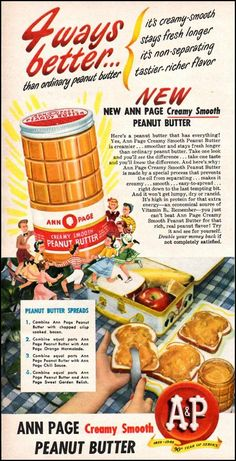 RECIPE: Peanut Butter Spreads | DATE: 1949 | SOURCE: Ann Page Advertisement