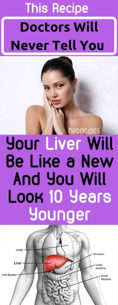 WITH THIS REMEDY LOOK 10 YEARS YOUNGER AND YOUR LIVER WILL BE LIKE NEW