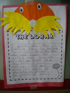 "The Lorax writing prompt ""I would help him save the trees by.."""