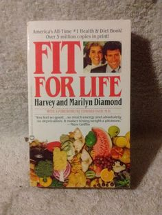 Fit For Life , Health and diet book , by Harvey and Marilyn Diamond , c 1987