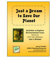 Just a Dream to Save Our Planet is a collection of activities to explore environmental issues based on the classic book by Chris Van Allsburg. Just...