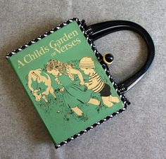 A Child's Garden vintage book hand purse. The pages are rebound as a paperback - you can still read your purse! www.beezbyscranton.com.