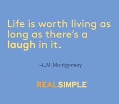 Inspiring words from L.M. Montgomery.