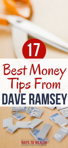 17 Best Money Tips From Dave Ramsey of All Time money tips budgeting | financial planning tips dave ramsey | dave ramsey personal finance | dave ramsey money saving tips #daveramsey #debt #debtfree via @https://www.pinterest.com/thewaystowealth/