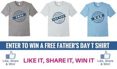 Enter to Win a FREE Fathers Day T Shirt (6/13/17) (us}... sweepstakes IFTTT reddit giveaways freebies contests