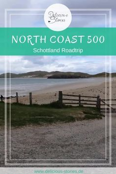 Ein unvergesslicher Roadtrip durch Schottland, in den schottischen Highlands, auf der North Coast 500. Inklusive Hotel & Restaurant Tipps. #schottland #northcoast500 #rundreise