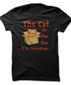 The-Cat-in-The-Box-by-Dr-Schrodinger--Funny-T-Shirt