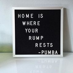 Home is where your rump rests. // Pumba // The Lion King // Disney Quotes // Letterfolk