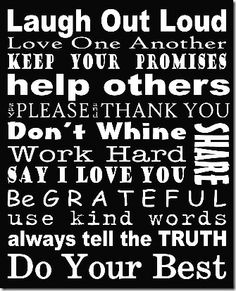 Free Printable Family Values Subway Art family rules Great Quotes, Quotes To Live By, Me Quotes, Inspirational Quotes, Daily Quotes, Motivational Quotes, The Words, Wal Art, Family Rules