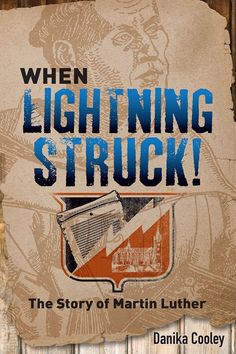 """Read """"When Lightning Struck! The Story of Martin Luther"""" by Danika Cooley available from Rakuten Kobo. Martin Luther's life was too exciting not to be written for teens and younger readers! In this fast-paced, action-packed. Homeschool High School, Homeschool Curriculum, Homeschooling, This Is A Book, The Book, Reformation Day, Best Children Books, Lightning Strikes, Christian Parenting"""