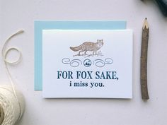 Tell friends, relatives, and loved ones you miss them with this darling For Fox Sake card. Each card is printed in gold and navy ink on thick White