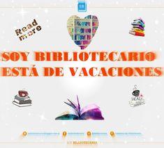 SOY BIBLIOTECARIO: Soy Bibliotecario está de vacaciones...