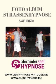 Fotogalerie Straßenhypnose auf Ibiza am 19.07.2010 mit Hypnotiseur Alexander Seel. Es gab jede Menge Spaß und Blitzhypnose, zu den Fotos klicken, jetzt...   #straßenhypnose #strassenhypnose #blitzhypnose #hypnose #alexanderseel #hypnotiseur Ibiza, U Bahn Station, Videos, Pictures, Photograph Album, Video Clip, Ibiza Town