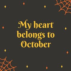 October Halloween 4, Halloween Quotes, Halloween Birthday, Halloween Horror, Favorite Holiday, Holiday Fun, October Sky, Hello October, October Country