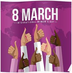 'International Womens Day multicultural thumbs up design.' Poster by Michele Paccione International Womens Day Poster, Happy International Women's Day, Women's Day 8 March, 8th Of March, Happy Woman Day, Happy Women, Kindness Quotes, Women Life, Women Day