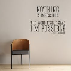 Nothing is Impossible - Audrey Hepburn Wall Quote Decal