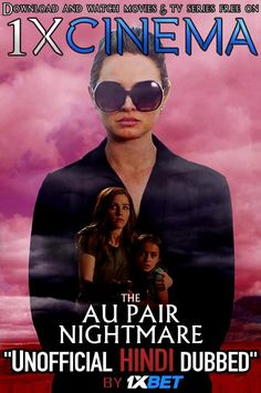 The Au Pair Nightmare (2020) [Hindi (Unofficial Dubbed)  English (ORG)] WebRip 720p [1XBET] | KatmovieHD Indian Celebrities, Bollywood Celebrities, Bollywood Fashion, Tv Series Free, Hack Game, 2020 Movies, Gaming Tips, Au Pair, Movies To Watch