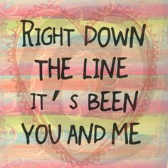 You and Me - Journey Faithfully song lyrics. Love Songs Lyrics, Song Lyric Quotes, Music Lyrics, Music Quotes, Lyric Art, Journey Band, Band Quotes, Me Quotes, Frases