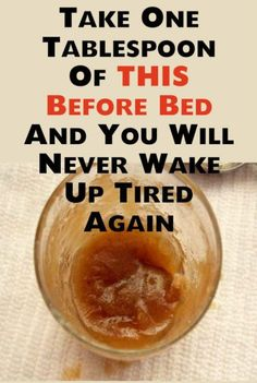 Take One Tablespoon Of THIS Before Bed And You Will Never Wake Up Tired Again – Unique Body Fitness