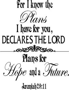 For I know the plans Jeremiah 29:11  Wall Art Words Vinyl Lettering Decals Free Shipping to U.S.. $24.99, via Etsy.