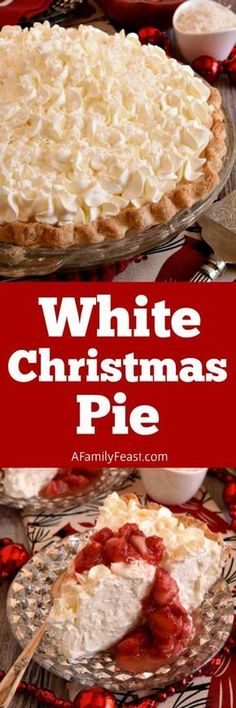 White Christmas Pie White Christmas Pie – A creamy coconut pie flavored with vanilla and almond, topped with whipped cream and strawberries! Easy and delicious! 13 Desserts, Holiday Baking, Christmas Desserts, Christmas Treats, Delicious Desserts, Christmas Pies, Xmas, Christmas Mantles, Christmas Villages