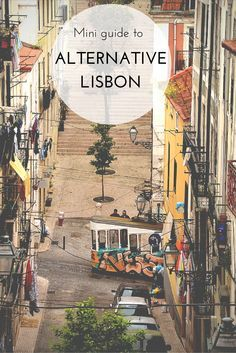 I love exploring Lisbon and it's a MUST every time I visit Portugal! I found this mini guide to alternative Lisbon with some of the coolest spots in the city - should check it out! Europe Travel Tips, European Travel, Places To Travel, Places To See, Travel Hacks, Visit Portugal, Spain And Portugal, Destinations D'europe, Lisbon Guide